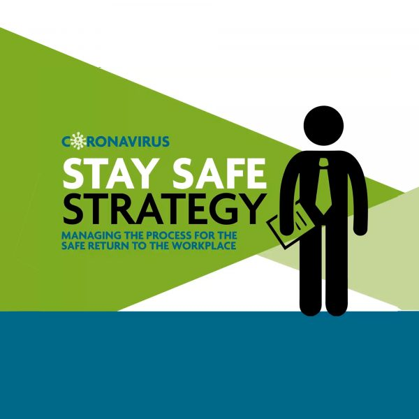 Five step plan for managing the safe return to the workplace.