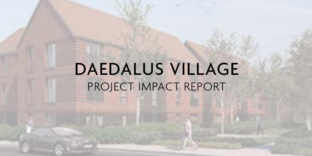 DAEDALUS VILLAGE PROGRESS REPORT