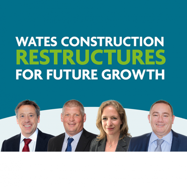 Wates Construction restructures for future growth